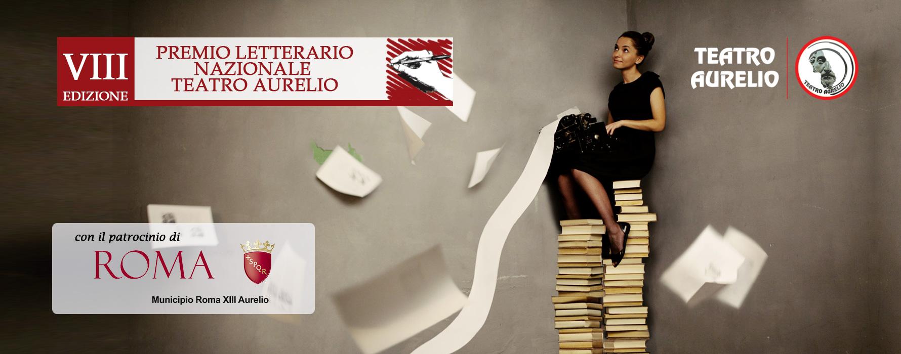 VIII edizione del premio letterario nazionale del Teatro Aurelio