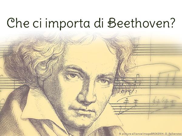Che ci importa di Beethoven è un concerto della stagione di musica 2019 - 2020 del teatro Aurelio